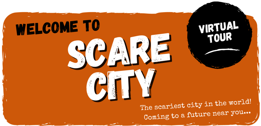 Take a Virtual Tour of SCARE CITY!