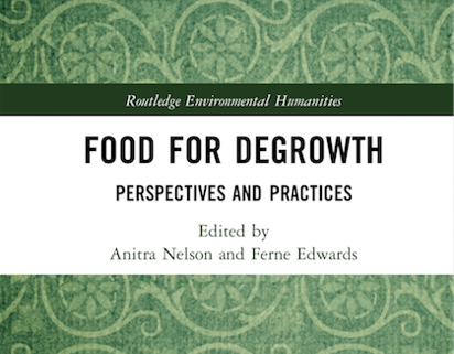 Food sharing meets degrowth in 'Food for Degrowth: Perspectives and Practices'